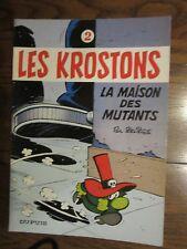 LES KROSTONS DELIEGE La maison des mutants N°2 EO 1979