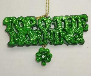 A GLITTERED TOP O' THE MORNING ST PATRICK'S DAY ORNAMENT SHAMROCK