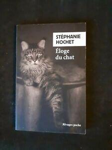 Eloge du chat - Stéphanie Hochet - Rivages Poche