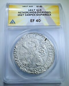 ANACS Campen Shipwreck Netherlands 1617 Silver Lion Dollar Genuine 1600s Coin