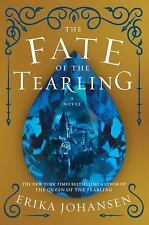 The Fate of the Tearling: A Novel Queen of the Tearling, The
