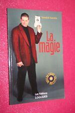 LA MAGIE YANNICK LACROIX EDITIONS LOGIQUES 1998