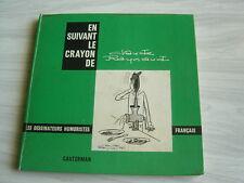 en suivant le crayon de CLAUDE RAYNAUD - ed Casterman 1964