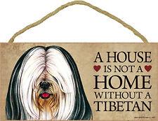 Tibetan Terrier Indoor Dog Breed Sign Plaque - A House Is Not A Home Bonus .
