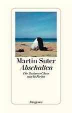 Abschalten von Martin Suter (2012, Taschenbuch) #a