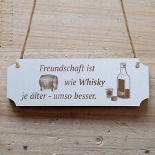 Türschild Dekoschild « Freundschaft ist wie Whisky ... »