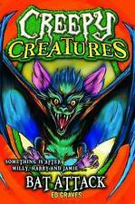Bat Attack (Creepy Creatures), Ed Graves, New Book