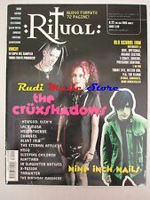 Rivista RITUAL: 22 2005 The Cruxshadows Lacrimosa Nine Inch Nails X-Fusion NO cd