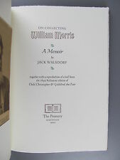 On Collecting William Morris, A Memoir, by Jack Walsdorf, The Printery, 2007