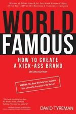 World Famous : How to Give Your Business a Kick-Ass Brand Identity (2015,...