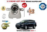 FOR TOYOTA VANGUARD 2.4 3.5 V6 8/2007 > NEW REAR LEFT SIDE BRAKE CALIPER