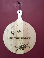 "Engraved Wooden Pizza Paddle Star Wars Themed ""Use the Forks"" - GIFT"