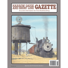 Narrow Gauge and Short Line GAZETTE: May / June 2020 - (BRAND NEW issue)