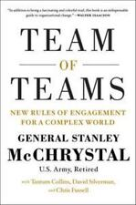 Team of Teams: New Rules of Engagement for a Complex World by McChrystal, Gener