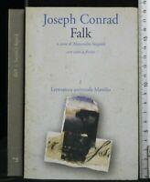 FALK. Joseph Conrad. Marsilio.