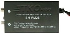 TKO Audio BH-FM26 7 Channel PLL Synthesizer Digital FM Stereo Modulator Car A/V
