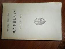 Rabelais: Le Tiers Livre. Les Belles Lettres, Paris 1948. Texte de Jean Plattard