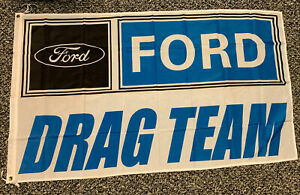 Ford Drag Team Banner