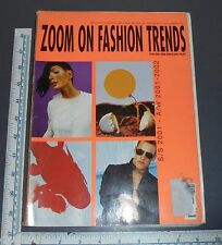 ZOOM ON FASHION TRENDS 2000 2001 SPRING SUMMER 2002 FALL WINTER MAGAZINE