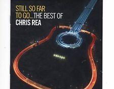 CD CHRIS REA still so far to go..the best of 2CD