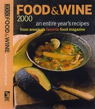 Food & Wine 2000: An Entire Years Recipes from Am
