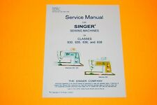 Factory Authorized Service Manual for Singer 630 635 636 & 638 Sewing Machines