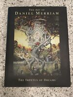 The Art of Daniel Merriam Impetus of Dreams SIGNED First Edition NEW COND. 1999