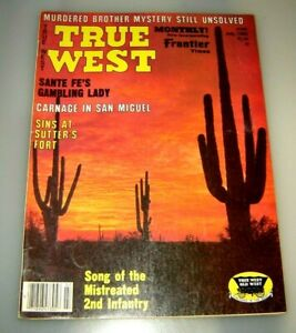True West Magazine July 1982 - Carnage In San Miguel/Santa Fe's Gambling Lady...