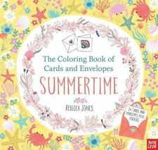 The Coloring Book of Cards and Envelopes Summertime by Rebecca Jones Nosy Crow