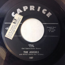 """The ANGELS 45 TIL / A MOMENT AGO VG++ CAPRICE 1961 Girl Group DOO WOP r&b 7"""""""