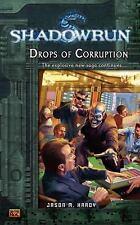 Drops of Corruption by Jason M. Hardy