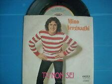 45 GIRI MINO VERGNAGHI TU NON SEI / VECCHIO PIANO NUOVISSIMO 1979 LOOK