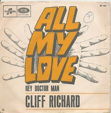 "45 TOURS / 7"" SINGLE--CLIFF RICHARD--ALL MY LOVE / HEY DOCTOR MAN"