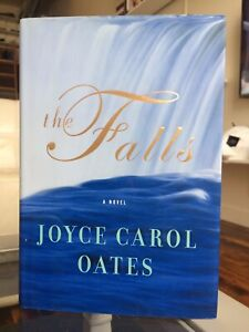 First Edition: The Falls by Joyce Carol Oates Hardcover Book