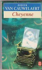 Didier Van Cauwelaert - Cheyenne - livre de poche . TB état. 19/11