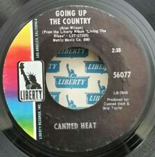 Canned Heat Liberty 56077 GOING UP THE COUNTRY (GREAT R&R 45) PLAYS VG+