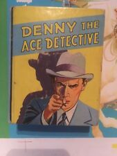 F- DENNY THE ACE DETECTIVE Saalfield Big Little Book 1156