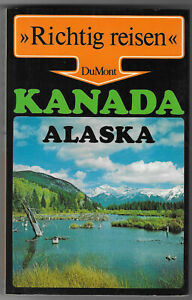 Kanada und Alaska - Richtig Reisen - durch Kanada und Alaska, DuMont Verlag