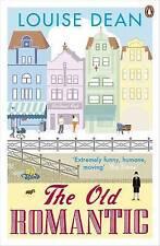 The Old Romantic, Dean, Louise, Excellent Book