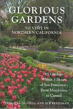 Glorious Gardens To Visit In Northern California 65 Gardens Very Good Paperback