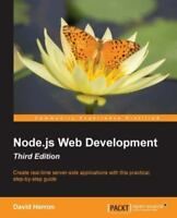 Node.js Web Development: Create real-time server-side applications with this pr