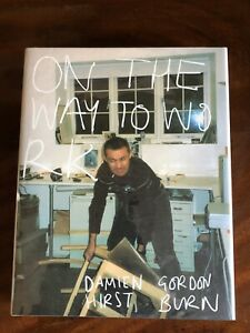 Damien Hirst Signed On The Way To Work Gordon Burn 2001 Art Book Autograph