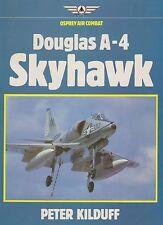 Douglas A-4 Skyhawk-Osprey Air Combat by P. Kilduff (HB, 1st, 1983)