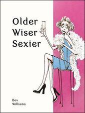 OLDER, WISER . . . SEXIER