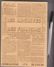 M.Colin - Les archives des français - Généalogie- Charles Corlet éditions