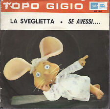 LA SVEGLIETTA - SE AVESSI.... # TOPO GIGIO (voce di Peppino Mazzullo)