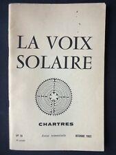 REVUE LA VOIX SOLAIRE - OCTOBRE 1965 - SYMBOLISME DE CHARTRES EURE ET LOIR
