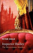 The Westminster Murders by Peter Child (2010, Paperback)