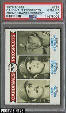 1979 Topps #724 Bruno Frazier Kennedy Cardinals Prospects PSA 10 GEM MINT