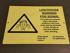 Lighthouse Loud Fog Signal Warning 14 X 10 sign Trinity House Tower Hill London